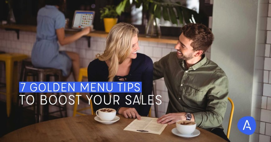 7 Golden Menu Tips to Boost Your Sales Performance
